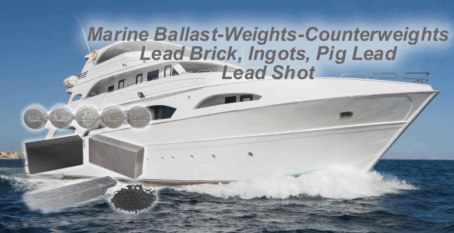 Marine Ballast, lead brick, ingots, pig lead, lead shot